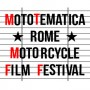 Mototematica, Rome Motorcycle Film Festival